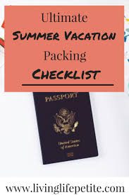 Ultimate Summer Vacation Packing Checklist | Living Life Petite