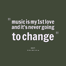 Quotes About I Love Music