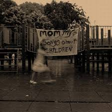 Songs About Children | <b>mommy</b>