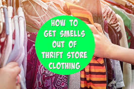 how to get the smell out of thrift and consignment clothes get green be well