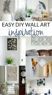 check out these simple art projects and fill your walls with style these creative and inexpensive diy wall decor projects are so easy to make  on easy inexpensive diy wall art with simple art projects you can make this weekend pinterest simple