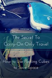 How to Use <b>Packing Cubes</b> to Save Space: The Secret to Carry-On ...