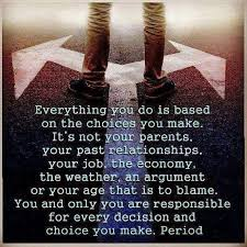The Choice Quotes Quotes of the Day The Choices we Make 63
