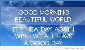 Good Morning World Quotes Best of Goodmorningworldquotejpg 24×24 Pixels Greetings Salutations