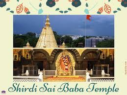 Shirdi Sai Baba Temple Timings Poojas Travel Tips Myoksha
