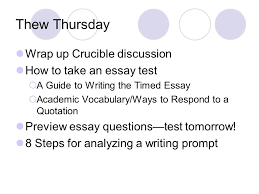 thew thursday wrap up crucible discussion how to take an essay  thew thursday wrap up crucible discussion how to take an essay test  a guide to