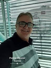 Pastor Eleazar Torres - Home | Facebook