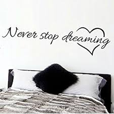 fairyteller never stop dreaming inspirational quotes wall art bedroom decorative stickers 8567 diy home decals on diy inspirational quote wall art with amazon fairyteller never stop dreaming inspirational quotes