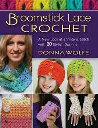 BROOMSTICK LACE CROCHET NUEVO WOLFE DONNA STACKPOLE BOOKS ...
