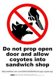 do not prop open door and allow coyotes into sandwich by guppiecat