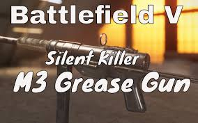 战地风云5 Battlefield V M3 Grease Gun ...