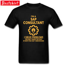 Design T Shirt Quotes Creative Design T Shirt For Men Sap Consultant Letter Quotes Headline Men Tshirts Fathers Day Popular Cotton Tops Tees New