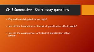 globalization issue two ppt video online  ch 5 summative short essay questions