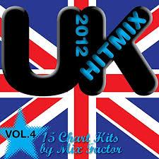 U K Hit Mix 2012 Vol 4 15 Chart Hits By Mix Factor