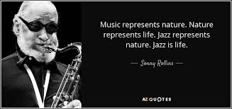 Jazz Quotes Stunning TOP 48 QUOTES BY SONNY ROLLINS AZ Quotes