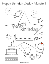 25 free printable happy birthday coloring pages. Happy Birthday Daddy Monster Coloring Page Twisty Noodle