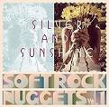 Softrock Nuggets, Vol. 1: Silver And Sunshine