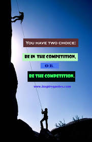 Inspirational Motivational Competition Quotes For Student Success In