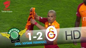 Akhisarspor: 1 - Galatasaray: 2 | Gol: Sofiane Feghouli - YouTube
