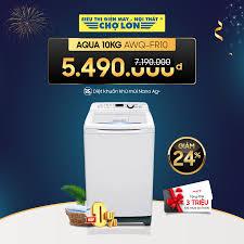 ▪️ Máy giặt Aqua 10Kg AQW-FR10 giảm 24%... - Siêu Thị Điện Máy - Nội Thất Chợ  Lớn