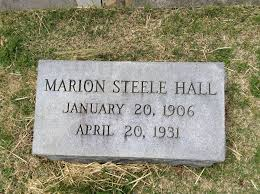 Marion Steele Hall (1906-1931) - Find A Grave Memorial