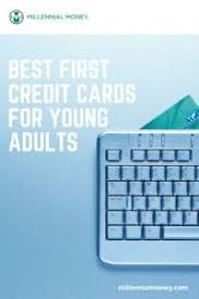 Start establishing credit and improving your financial life today. Best First Credit Cards For Young Adults In 2021 Millennial Money