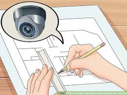 3 ways to install a security camera system for a house wikihow image titled install a security camera system for a house step 1