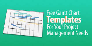Free Gantt Chart Templates For Your Project Management Needs