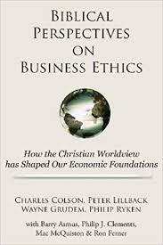 Biblical Perspectives On Business Ethics How The Christian