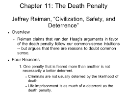 chapter the death penalty two main questions concerning the chapter 11 the death penalty jeffrey reiman civilization safety and deterrence overview