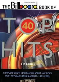 The Billboard Book Of Top 40 Hits Billboard Book Of Top