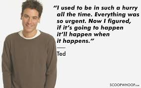 Himym Quotes