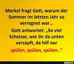 Merkel Fragt Gott Warum Der Sommer Lustige Bilder Sprüche