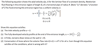 question the following equation shows the axial velocity u x r for the laminar flow of a constant densit