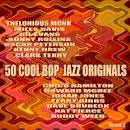 50 Cool Bop Jazz Originals, Vol. 2