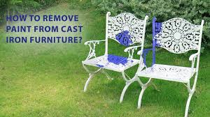remove paint from cast iron furniture