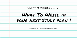 Study Plan Essay Writing Skills What To Write In Study