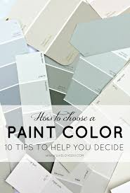 how to choose a paint colorLiveLoveDIY How To Choose a Paint Color 10 Tips To Help You Decide
