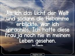 Karl Valentin Zitat Als Ich Das Licht Der Welt Und
