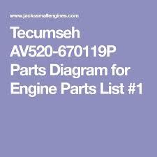 Tecumseh AV520-670119P Parts Diagram for Engine Parts List #1 ...