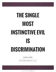 Discrimination Quotes Stunning Discrimination Quotes QUOTES OF THE DAY