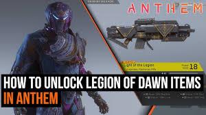Light Of The Legion Anthem How To Unlock Anthem S Legion Of Dawn Items Pre Order Rewards
