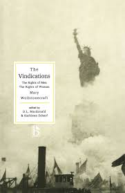 the vindications the rights of men and the rights of w  written