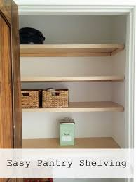 easiest pantry or closet shelving