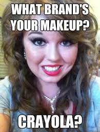 what brand s your makeup funny meme picture