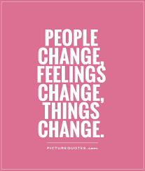 Things Change Quotes Interesting 48 All Time Best People Change Quotes And Sayings