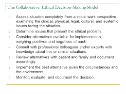 Ethical Decision Making Models Approaches To Social Work Ethical Decision Making In End Of Life