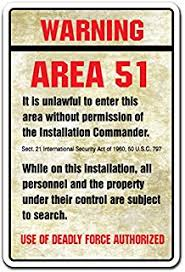 Warning Area 51 Novelty Sign | Indoor/Outdoor | Funny Home Décor For  Garages,
