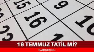 Bugün resmi tatil mi? 16 Temmuz resmi tatil mi? Son dakika - 16 Temmuz 2021 tatil  mi? - Haberler