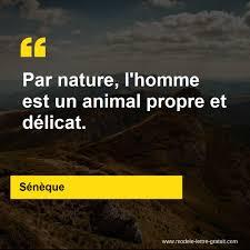 Par Nature Lhomme Est Un Animal Propre Et Délicat